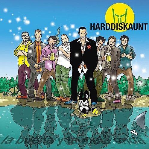 HARDDISKAUNT - La Buena y La Mala Onda CD