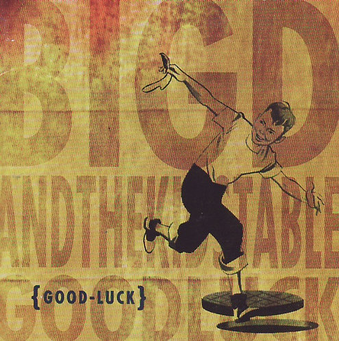 BIG D AND THE KIDS TABLE - Good Luck CD