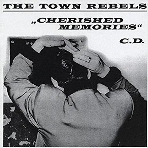 TOWN REBELS - Cherished Memories LP