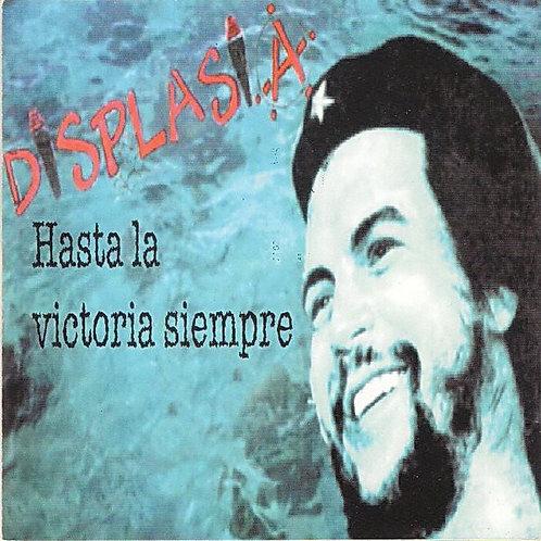 DISPLASIA - Hasta La Victoria Siempre CD