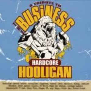 V/A A Tribute To The Business - Hardcore Hooligan LP