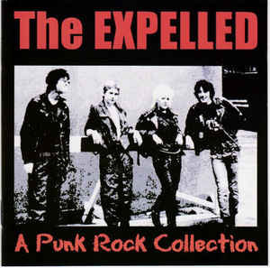 EXPELLED (THE) -  A Punk Rock Collection CD