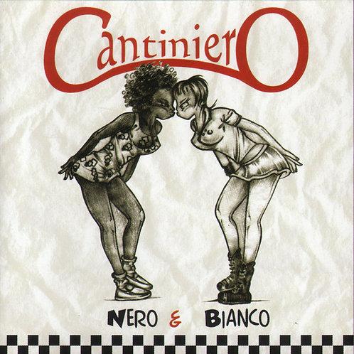 CANTINIERO - Nero & Bianco CD