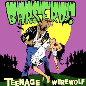 BARSEROS - Teenage Werewolf LP