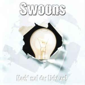 "SWOONS - Mach Mal Das Licht An 7"""