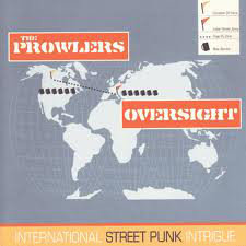 THE PROWLERS / OVERSIGHT - International Street Punk Intrigue CD
