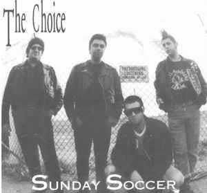CHOICE (The) - Sunday Soccer CD