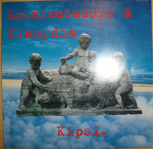"""LOKALMATADORE / KLAMYDIA - Kipsi. 10"""""""