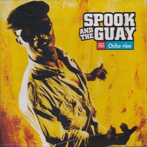 SPOOK & THE GUAY - Ocho Rios CD