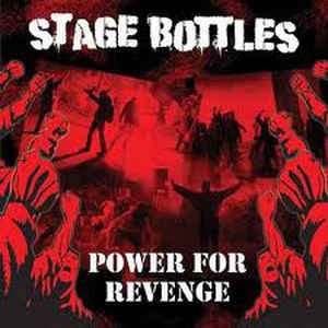 STAGE BOTTLES - Power for revenge CD