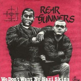 "REAR GUNNERS - We Don't Want No Nazi Skins EP 7"""