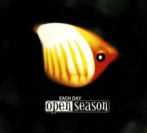 OPEN SEASON - Each Day CD