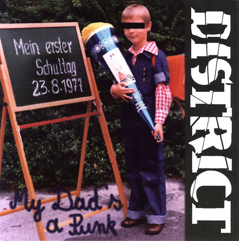 """DISTRICT -  My Dad's A Punk EP 7"""""""