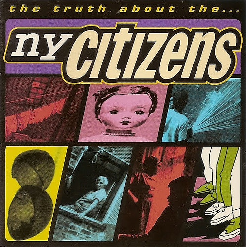 NY CITIZEN - the Truth About The... CD