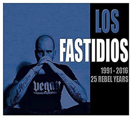 LOS FASTIDIOS - 1991 2016: 25 Rebel Years CD