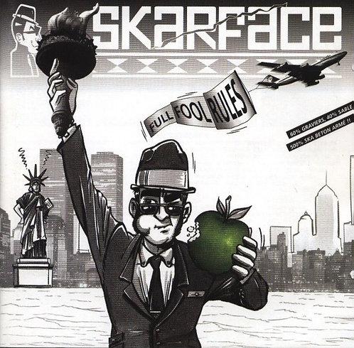 SKARFACE - Full Fool Rules LP