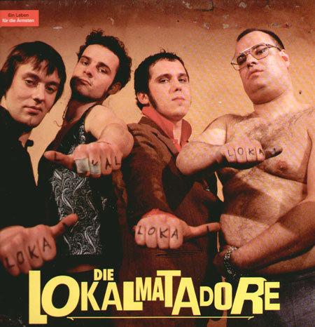 LOKALMATADORE (DIE) - Ein Leben Fur Die Armsten LP