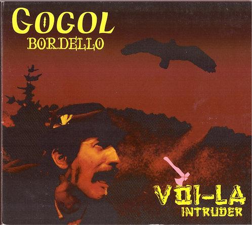 GOGOL BORDELLO - Voi-La Intruder CD
