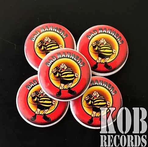BAD MANNERS Button