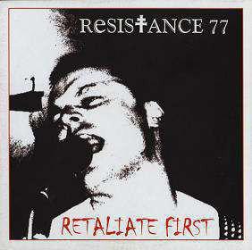 RESISTANCE 77  - Retaliate First LP