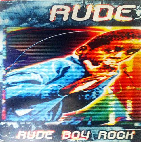 RUDE -Rude Boy Rock CD