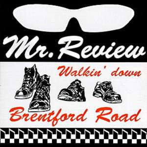 MR. REVIEW - Walkin' Down Brentford Road CD
