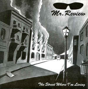 MR REVIEW - The Street Where I'm Living EP 7""