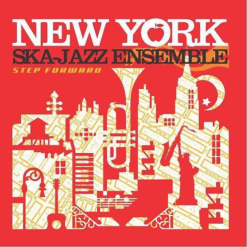 NEW YORK SKA JAZZ ENSEMBLE - Step forward CD