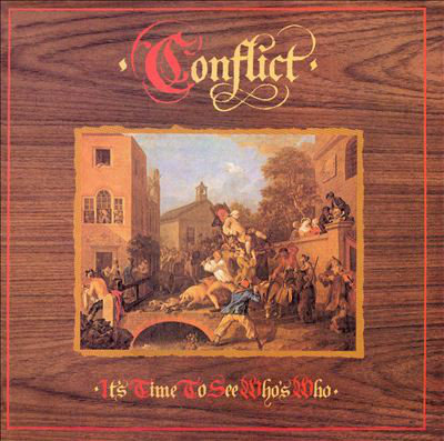 CONFLICT - It's Time To See Who's Who CD