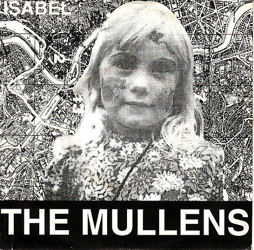 """MULLENS (THE) -  Isabel EP 7"""""""