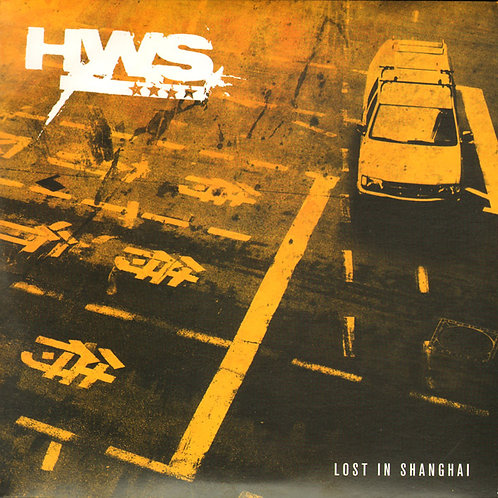 """HWS - Lost in Shanghai EP 7"""""""