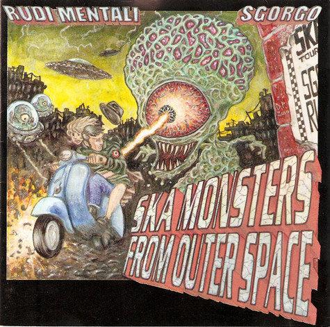 RUDI MENTALI / SGORGO - Ska Monsters From Outer Space