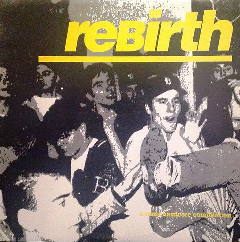 V/A Rebirth (A Roma Hardcore Compilation) LP (Red)
