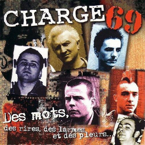 CHARGE 69 - Des Mots... 2CD