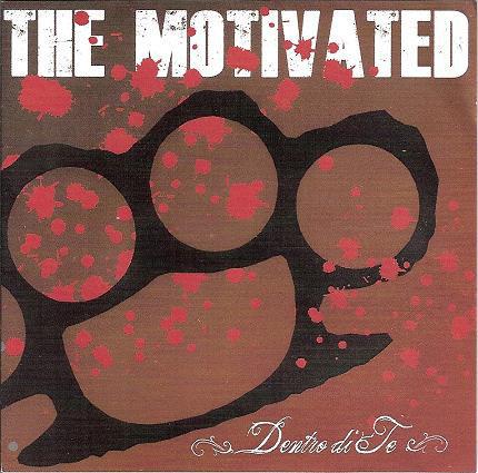 MOTIVATED (THE) - Dentro Di Te CD