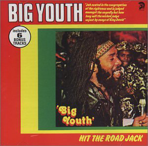 BIG YOUTH - Hit the Road Jack CD
