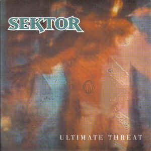 "SEKTOR - Ultimate Threat EP 7"""