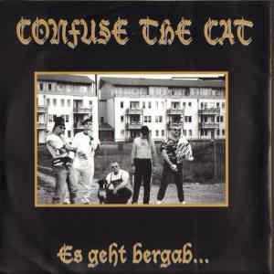 CONFUSE THE CAT - Es Geht Bergab... LP