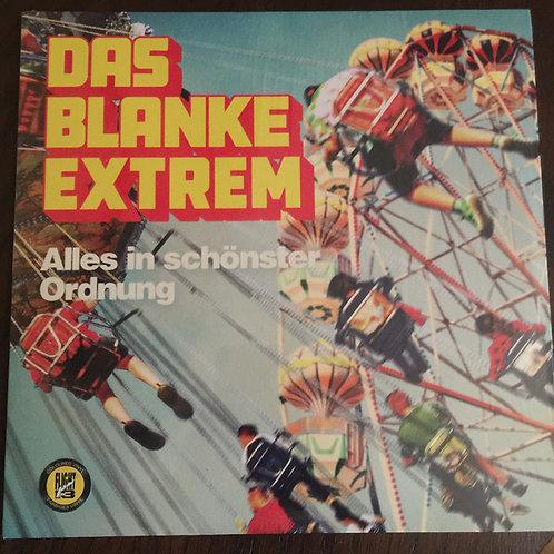 DAS BLANKE EXTREM - Alles In Schönster Ordnung LP
