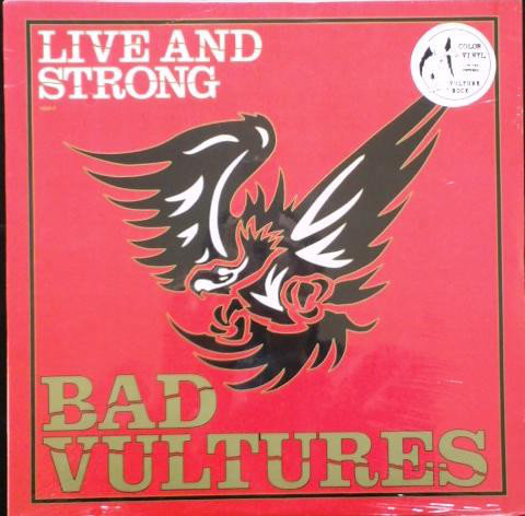 BAD VULTURES - Live And Strong LP (Clear)