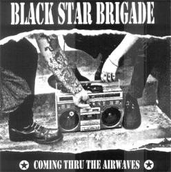 "BLACK STAR BRIGADE - Coming Thru The Airwaves EP 7"" (Clear)"