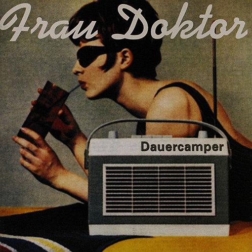 FRAU DOKTOR - Dauercamper CD