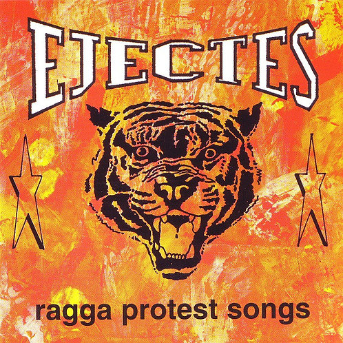 EJECTES - Ragga Protest Songs CD