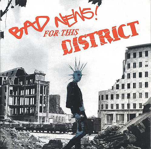 BAD NEWS / DISTRICT - Bad News! For This District LP (Gatefold Cover)