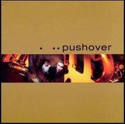PUSHOVER - Pushover CD