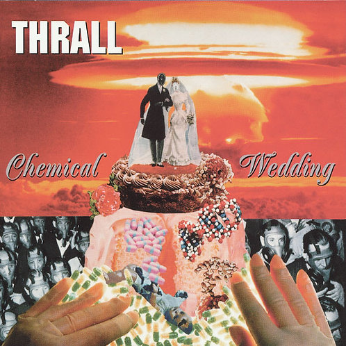 THRALL - Chemical Wedding LP