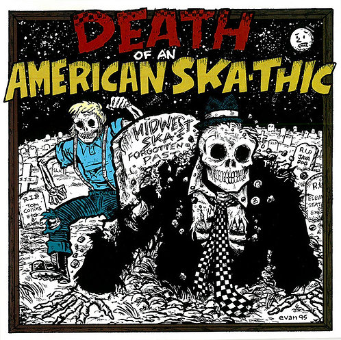 V/A - Death Of An American Ska-thic CD