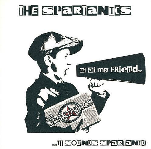 SPARTANICS (THE) - ...It Sounds Spartanic! LP