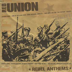 RED UNION - Rebel Anthems LP