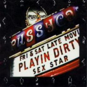 PUSSYCATS - Playin' Dirty LP